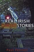 Real Irish Ghost Stories