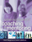Further Techniques for Coaching and Mentoring