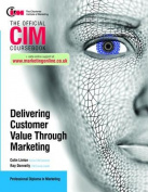 Delivering Customer Value Through Marketing