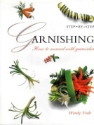 Garnishing Step-by-Step