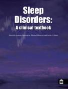 Sleep Disorders - A Clinical Textbook