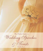 The Pocket Guide to Wedding Speeches & Toasts