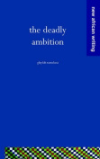 The Deadly Ambition