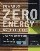 Towards Zero Energy Architecture