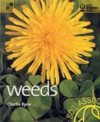 Weeds (Gaia Organic Basics)