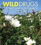 Wild Drugs