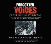 Forgotten Voices of the Second World War [Audio]