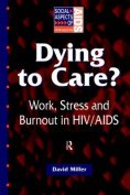 Dying to Care?