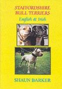 Staffordshire Bull Terriers (English and Irish)