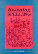Rescuing Spelling