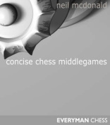 Concise Chess Middlegames