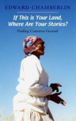 If This is Your Land, Where Are Your Stories?