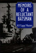 Memoirs of a Reluctant Batsman