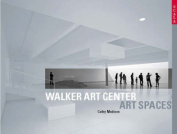 Walker Art Center (Art Spaces)