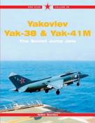 Yakovlev Yak-36, Yak-38 and Yak-41