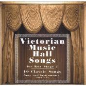 Victorian Music Hall Songs [Audio]