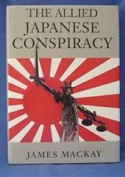 The Allied Japanese Conspiracy