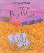 Tiny's Big Wish