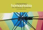Undoing Homophobia in Primary Schools