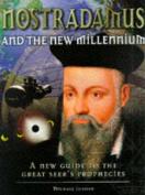 Nostradamus and the New Millennium