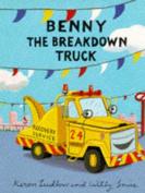 Benny the Breakdown Truck