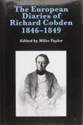 The European Diaries of Richard Cobden, 1846-1849