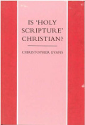 """Is """"Holy Scripture"""" Christian?"""