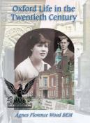 Oxford Life in the Twentieth Century