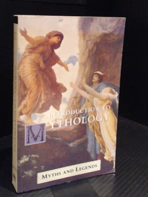 Introduction to Mythology (Myths & Legends)