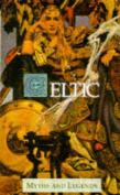 Celts (Myths & Legends)