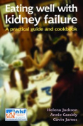Eating Well with Kidney Failure