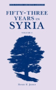Fifty-Three Years in Syria