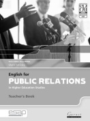 English for Public Relations in Higher Education Studies Teacher's Book B2 TO C2