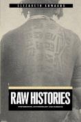 Raw Histories