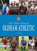 The Who's Who of Oldham Athletic