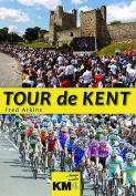 Tour De Kent