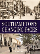 Southampton's Changing Faces