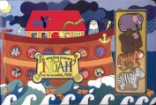 The Amazing Journey of Noah and His Incredible Ark [Board book]