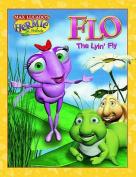 Flo the Lyin' Fly