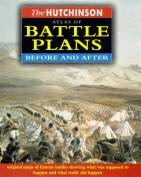 The Hutchinson Atlas of Battle Plans