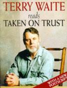 Taken on Trust [Audio]