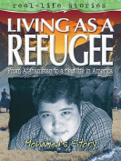 Real Life Story Life As A Refugee