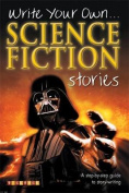 Write Your Own Science Fiction Stories