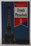 French Phrasebook (Brockhampton Reference Series