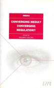 Converging Media, Convergent Regulation?