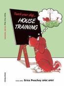 House Training