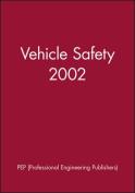 Vehicle Safety 2002