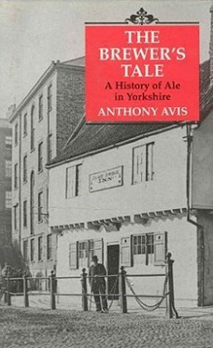 The Brewer's Tale: History of Ale in Yorkshire