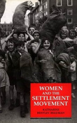 Women and the Settlement Movement