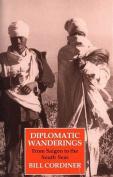 Diplomatic Wanderings